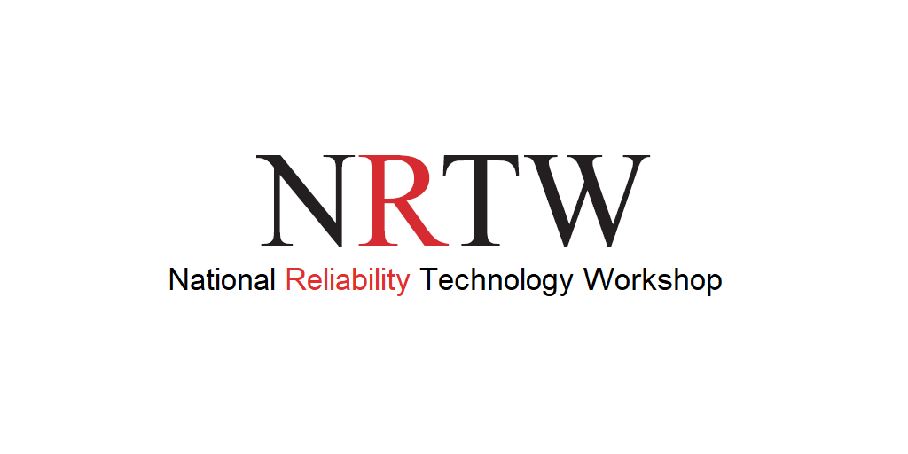 Participez au NRTW – National Reliability Technology Workshop